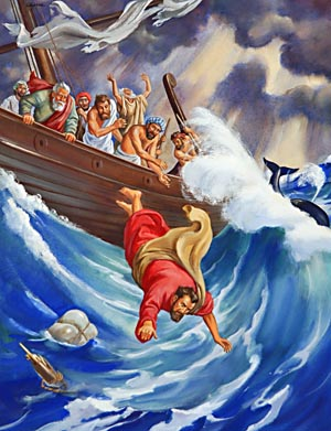 """So they took up Jonah, and cast him forth into the sea: and the sea ceased from her raging."""